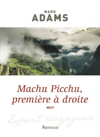 Machu Picchu, première à droite