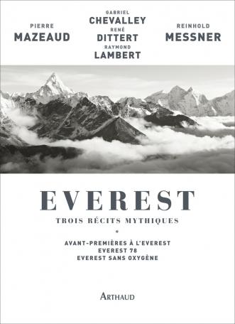 Everest, trois récits mythiques