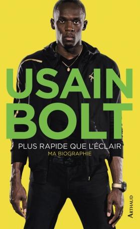 Usain Bolt, plus rapide que l'éclair