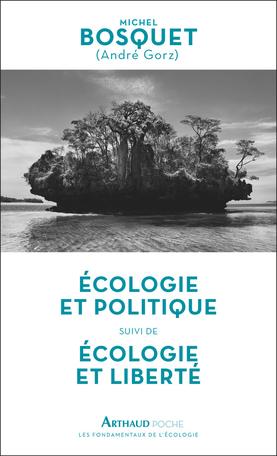 Écologie et politique – Écologie et liberté