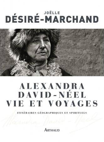 Alexandra David-Néel, vie et voyages