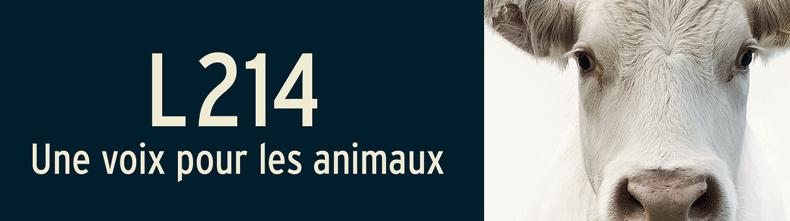 L214 - Une voix pour les animaux
