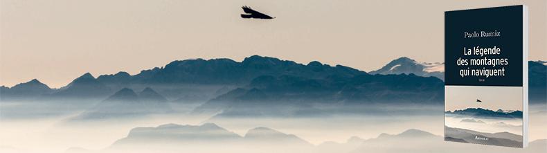 La légende des montagnes qui naviguent - Paolo Rumiz
